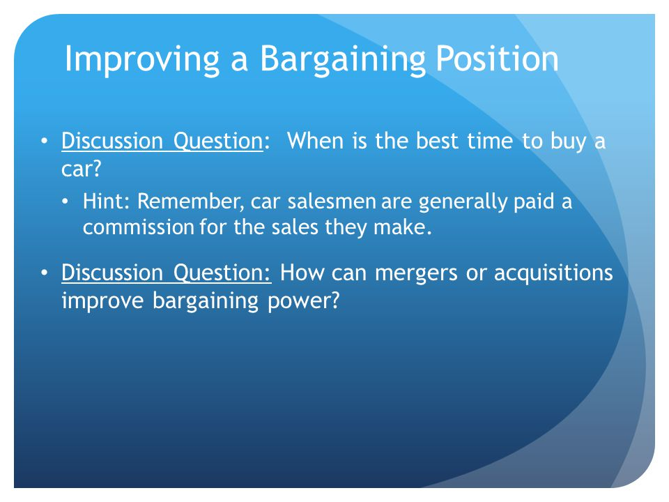 Improving a Bargaining Position