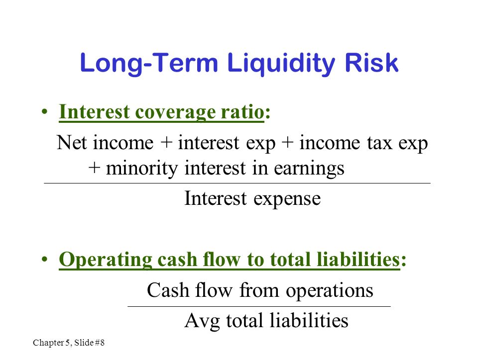 Long-Term Liquidity Risk