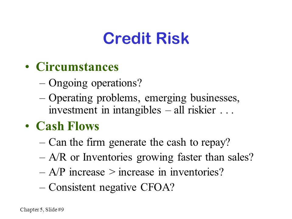 Credit Risk Circumstances Cash Flows Ongoing operations