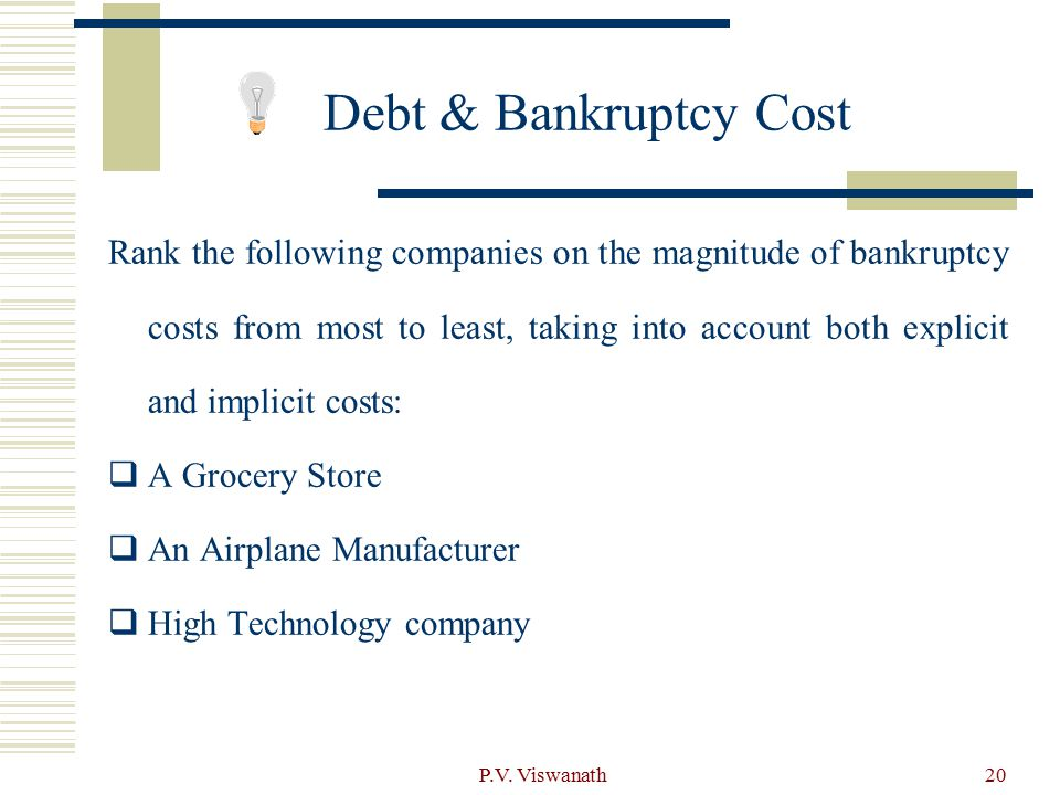Debt & Bankruptcy Cost