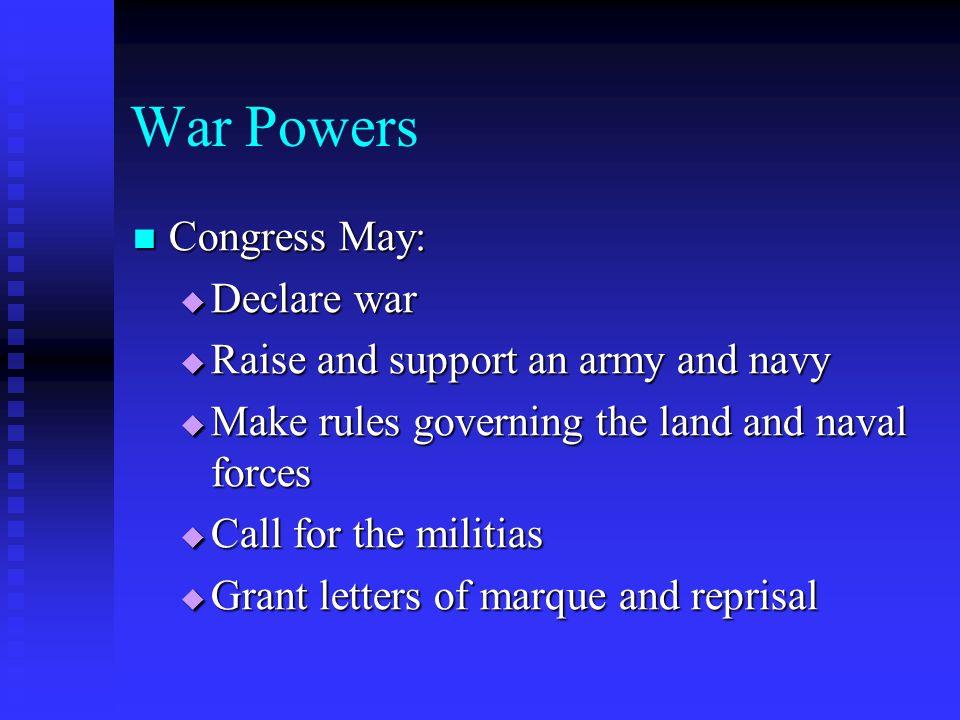 War Powers Congress May: Declare war