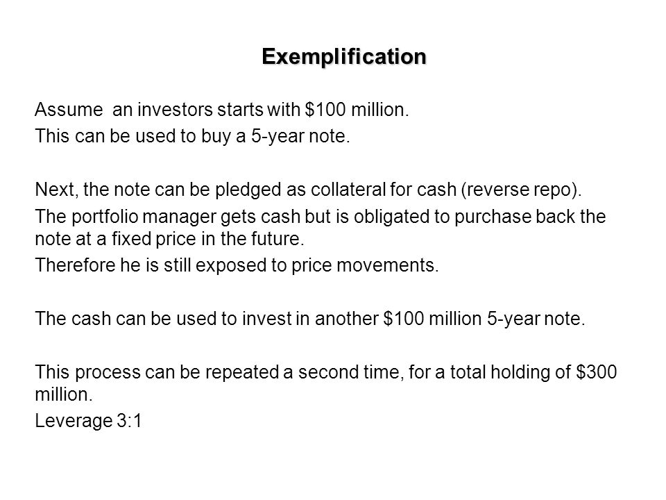 Exemplification Assume an investors starts with $100 million.