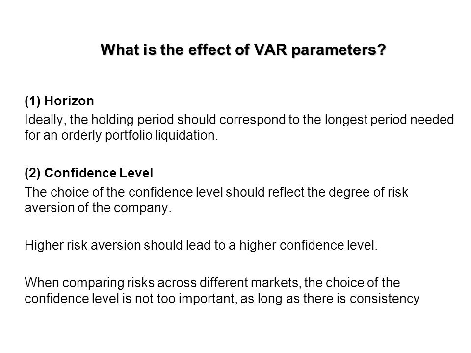What is the effect of VAR parameters