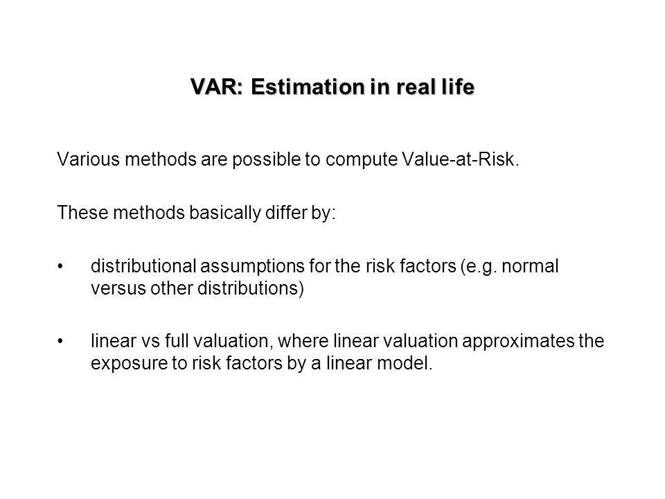 VAR: Estimation in real life