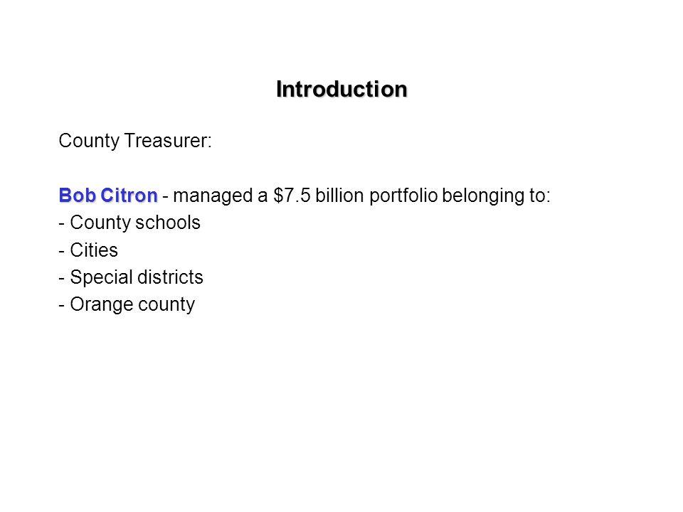 Introduction County Treasurer: