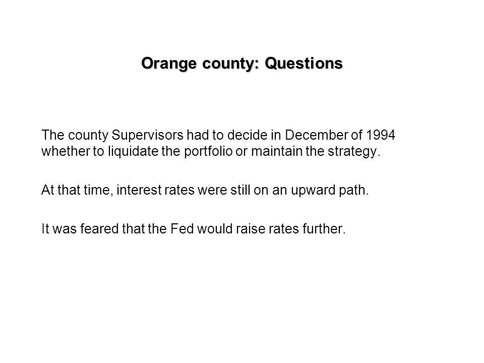 Orange county: Questions