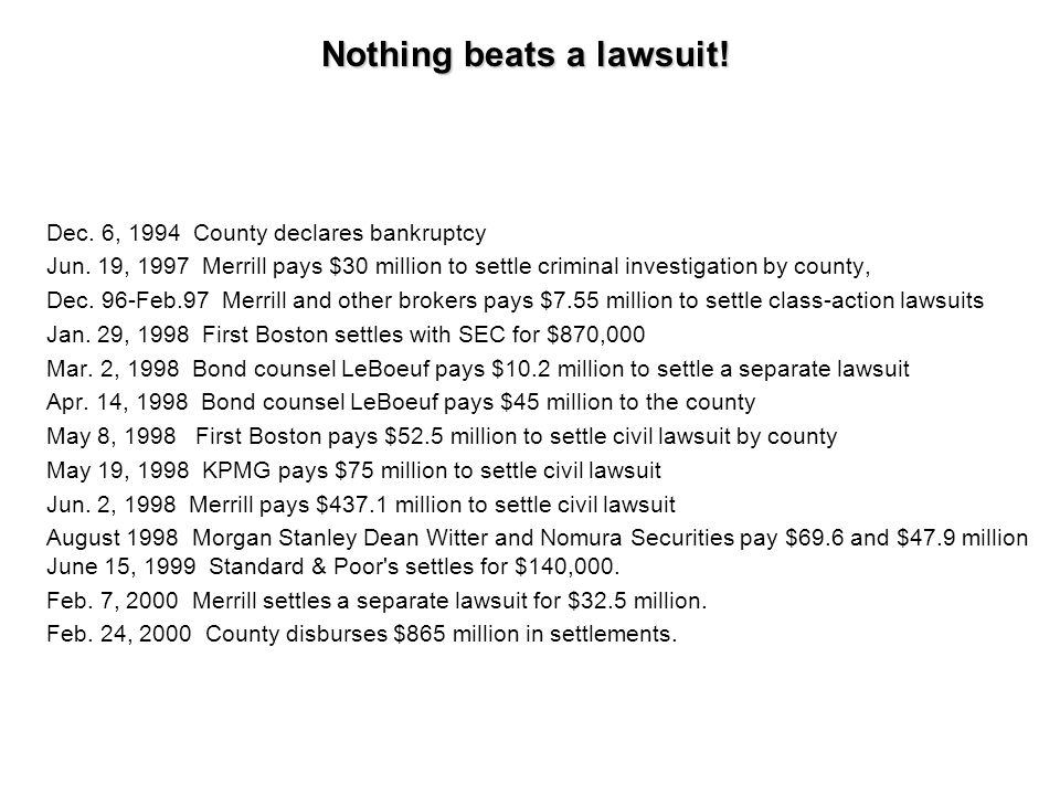 Nothing beats a lawsuit!