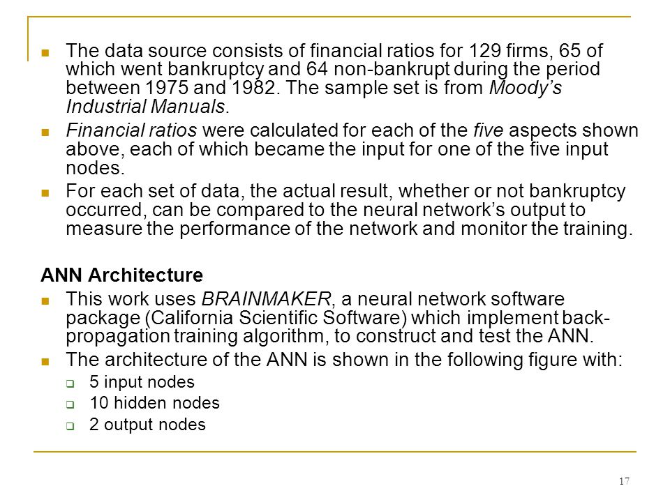 The architecture of the ANN is shown in the following figure with: