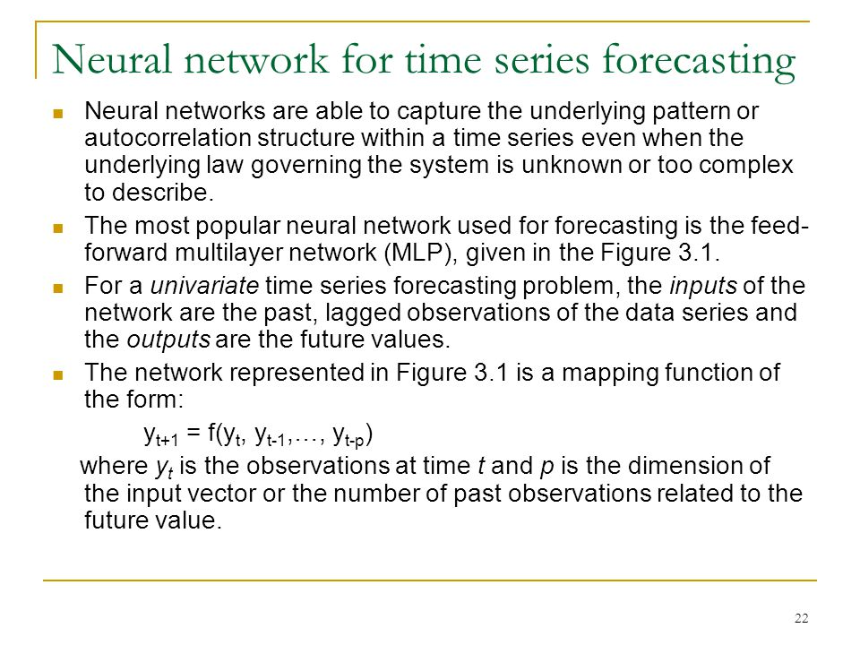 Neural network for time series forecasting