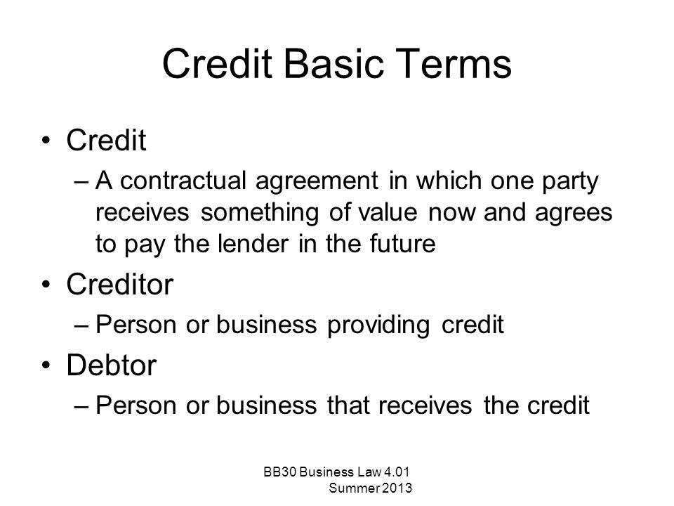 Credit Basic Terms Credit Creditor Debtor