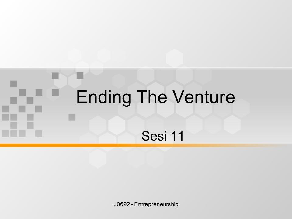 Ending The Venture Sesi 11 J0692 - Entrepreneurship