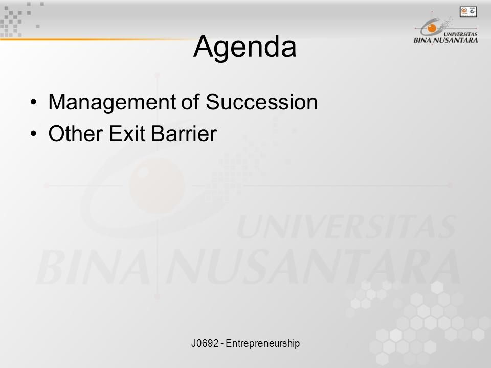 Agenda Management of Succession Other Exit Barrier