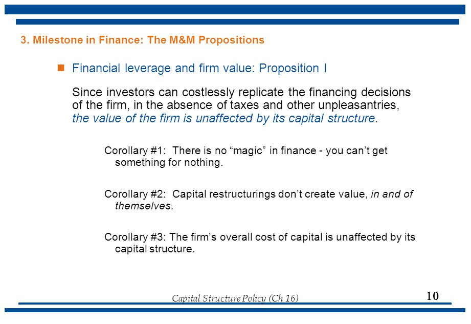 3. Milestone in Finance: The M&M Propositions