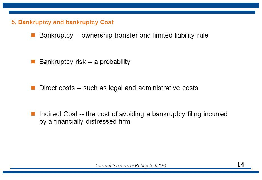 5. Bankruptcy and bankruptcy Cost