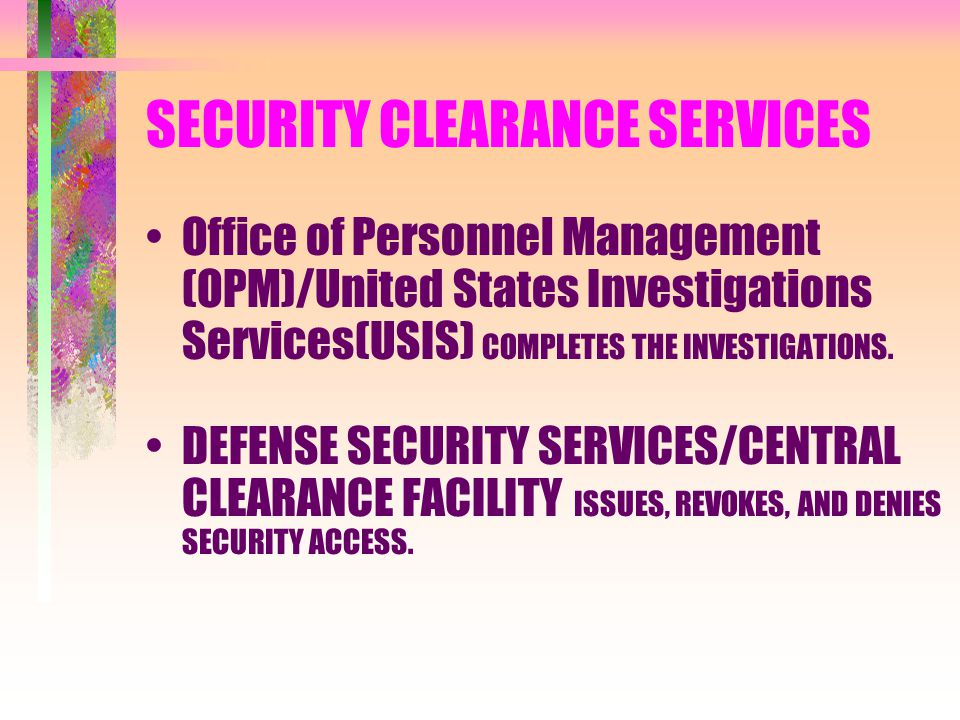SECURITY CLEARANCE SERVICES