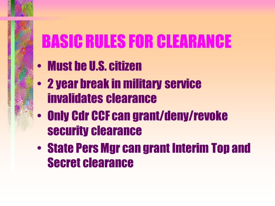 BASIC RULES FOR CLEARANCE