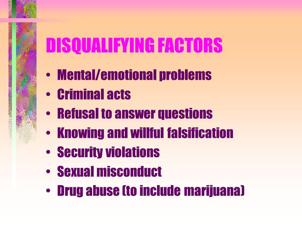 DISQUALIFYING FACTORS