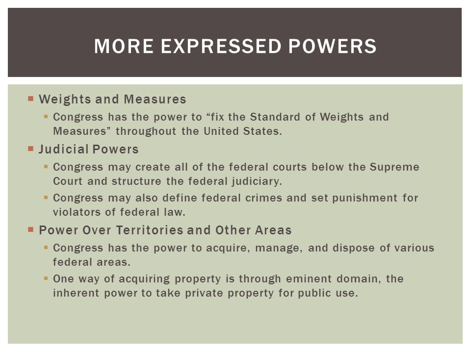More Expressed Powers Weights and Measures Judicial Powers