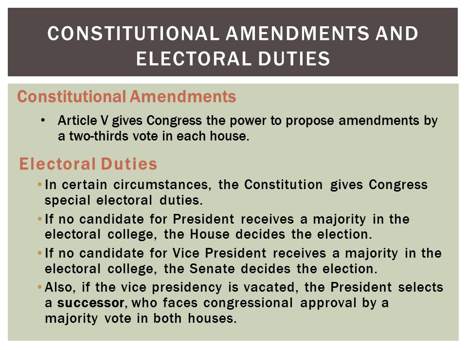 Constitutional Amendments and Electoral Duties