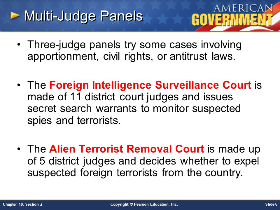Multi-Judge Panels Three-judge panels try some cases involving apportionment, civil rights, or antitrust laws.