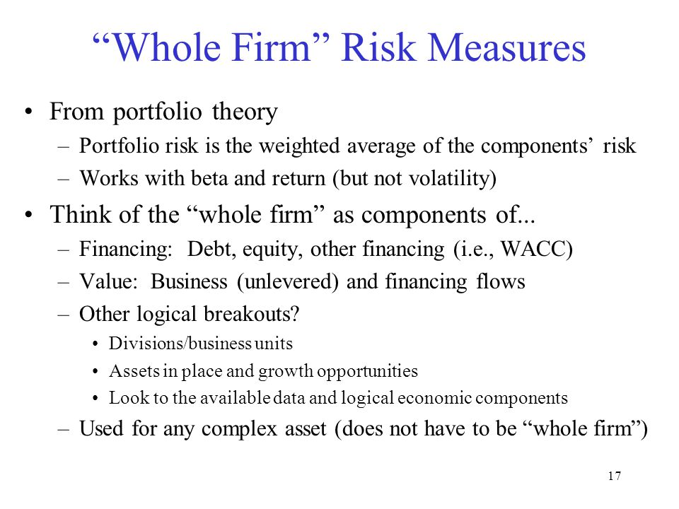 Whole Firm Risk Measures