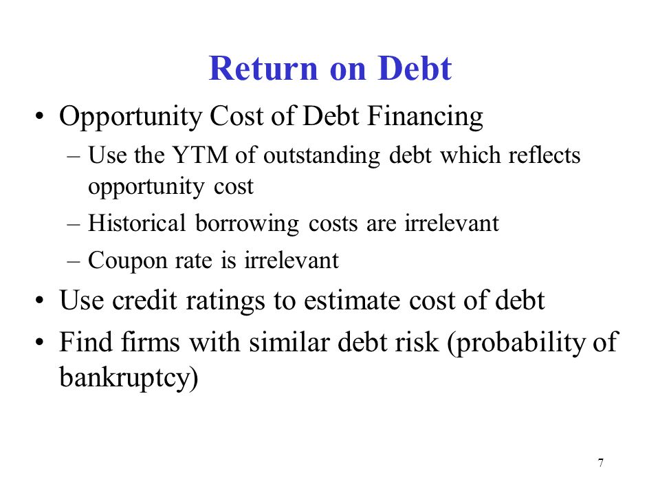 Return on Debt Opportunity Cost of Debt Financing