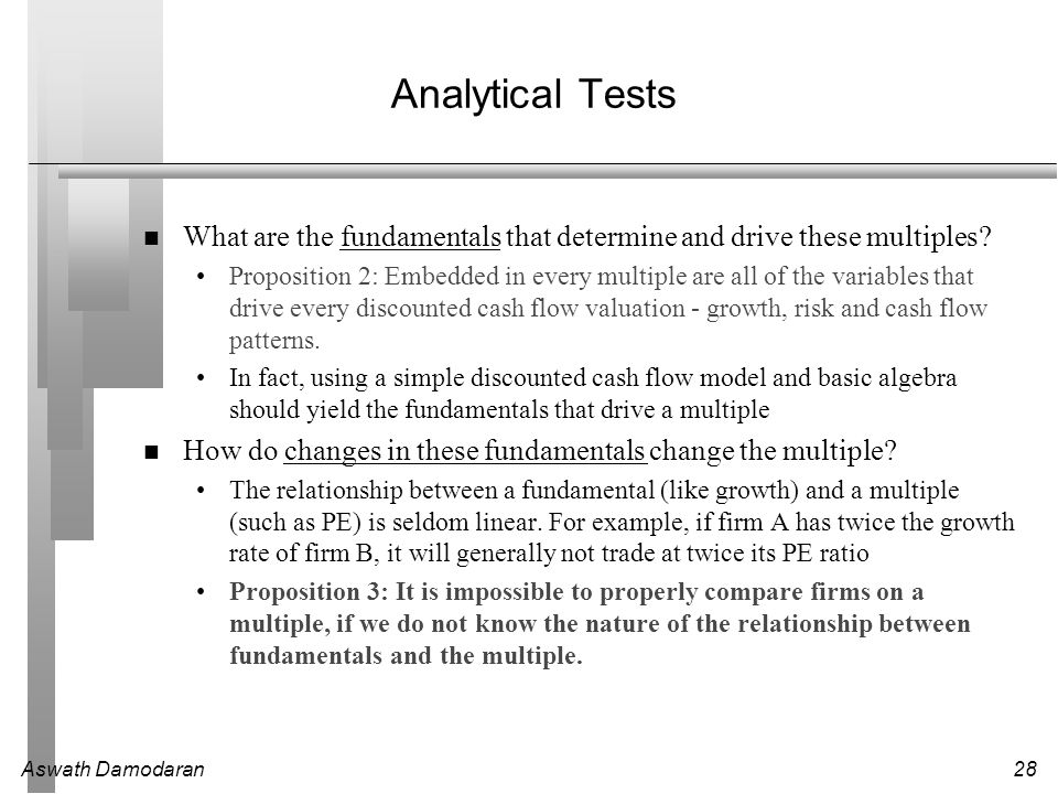 Analytical Tests What are the fundamentals that determine and drive these multiples