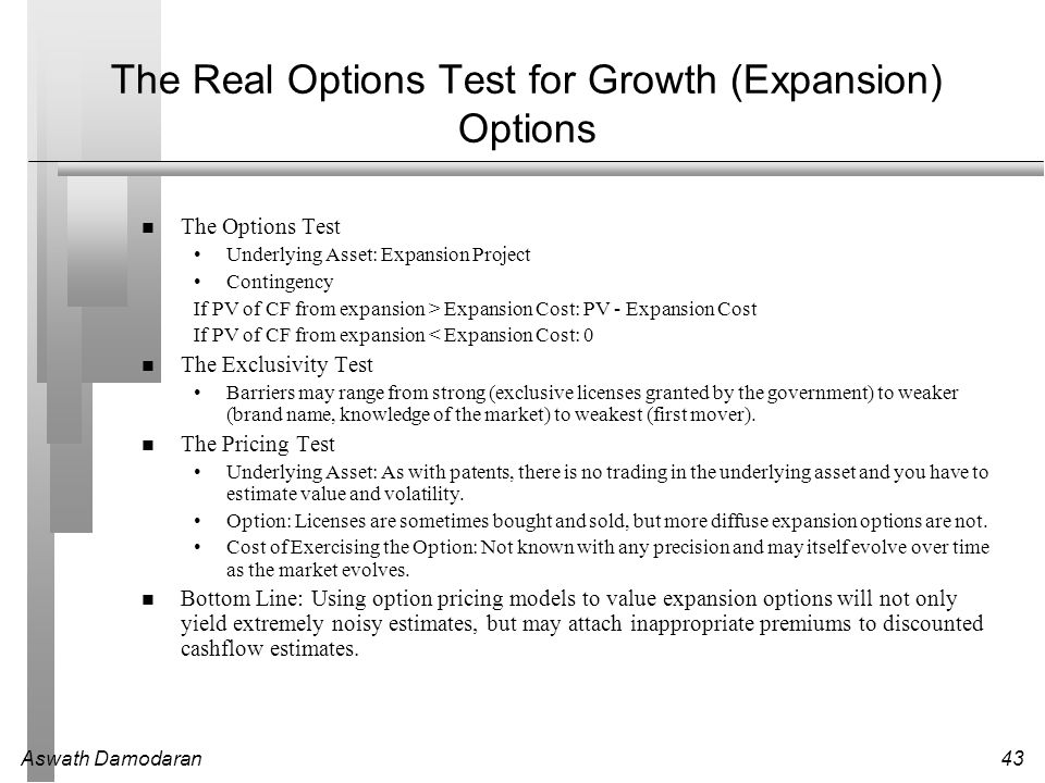 The Real Options Test for Growth (Expansion) Options