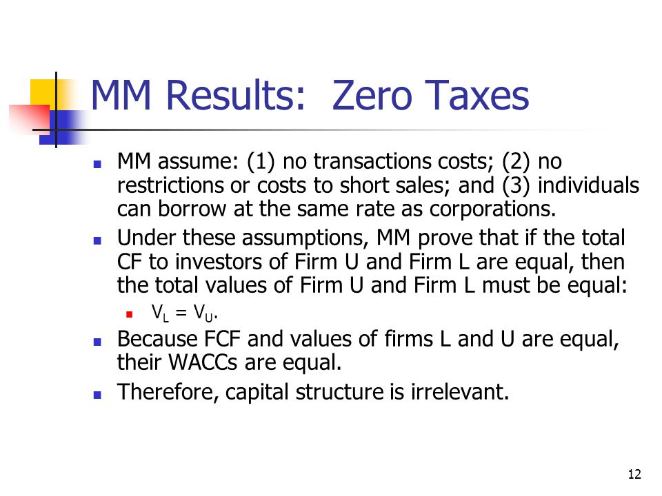 MM Results: Zero Taxes