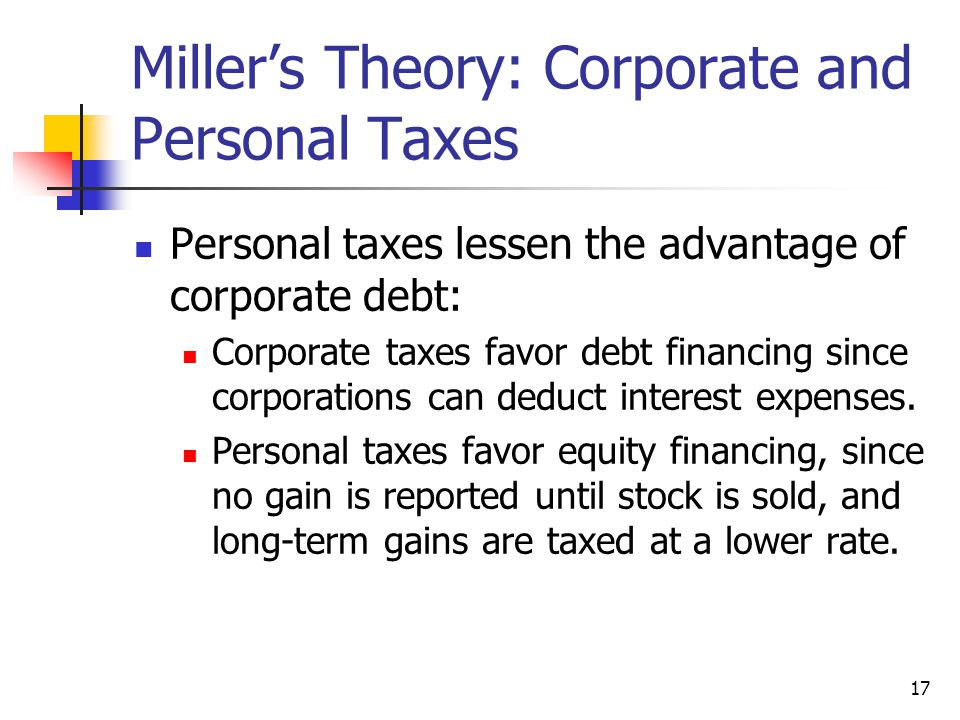 Miller's Theory: Corporate and Personal Taxes