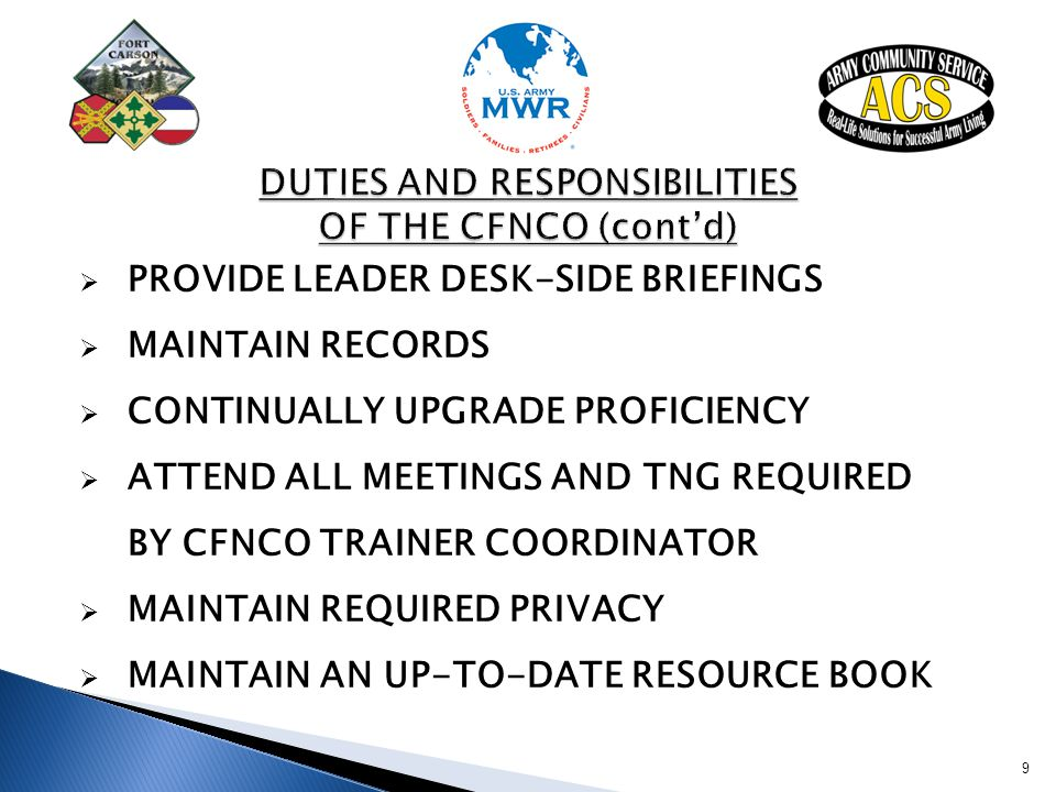 DUTIES AND RESPONSIBILITIES OF THE CFNCO (cont'd)