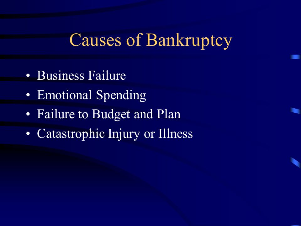 Causes of Bankruptcy Business Failure Emotional Spending