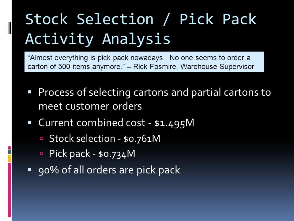 Stock Selection / Pick Pack Activity Analysis