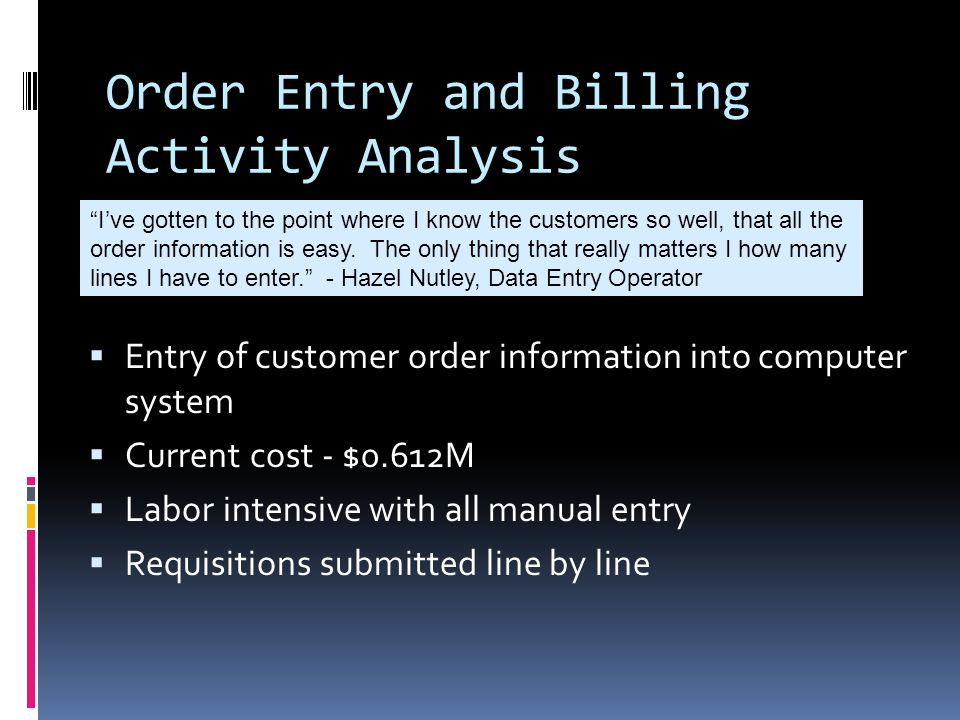 Order Entry and Billing Activity Analysis