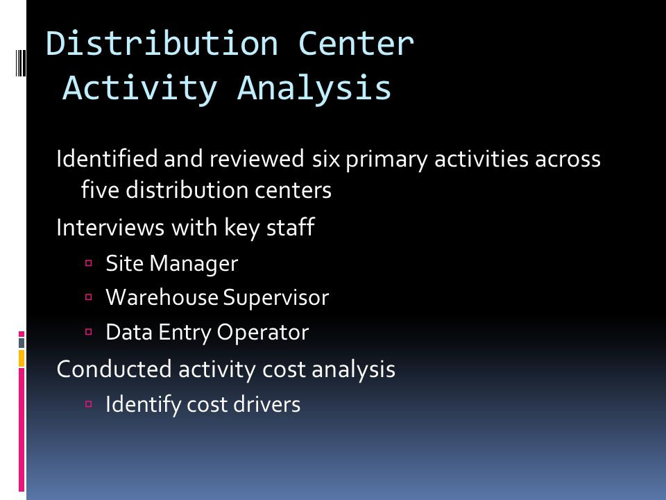 Distribution Center Activity Analysis