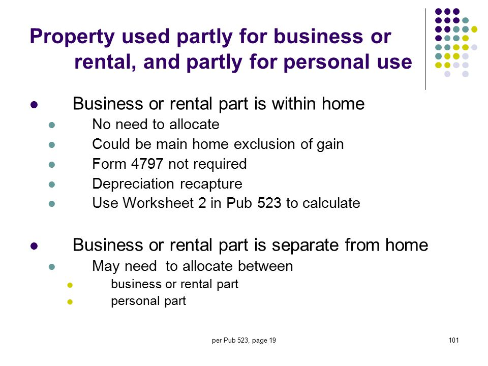 Property used partly for business or rental, and partly for personal use