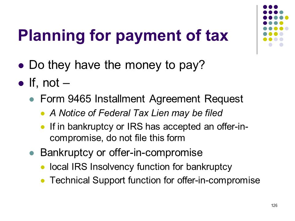 Planning for payment of tax