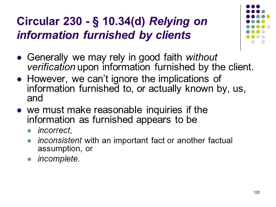 Circular 230 - § 10.34(d) Relying on information furnished by clients