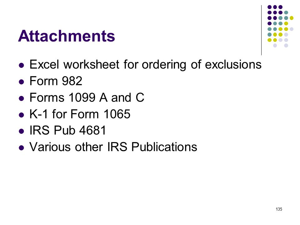 Attachments Excel worksheet for ordering of exclusions Form 982
