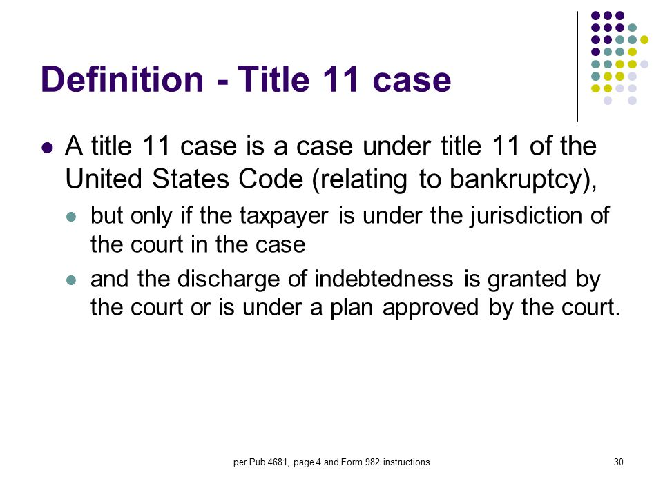 Definition - Title 11 case