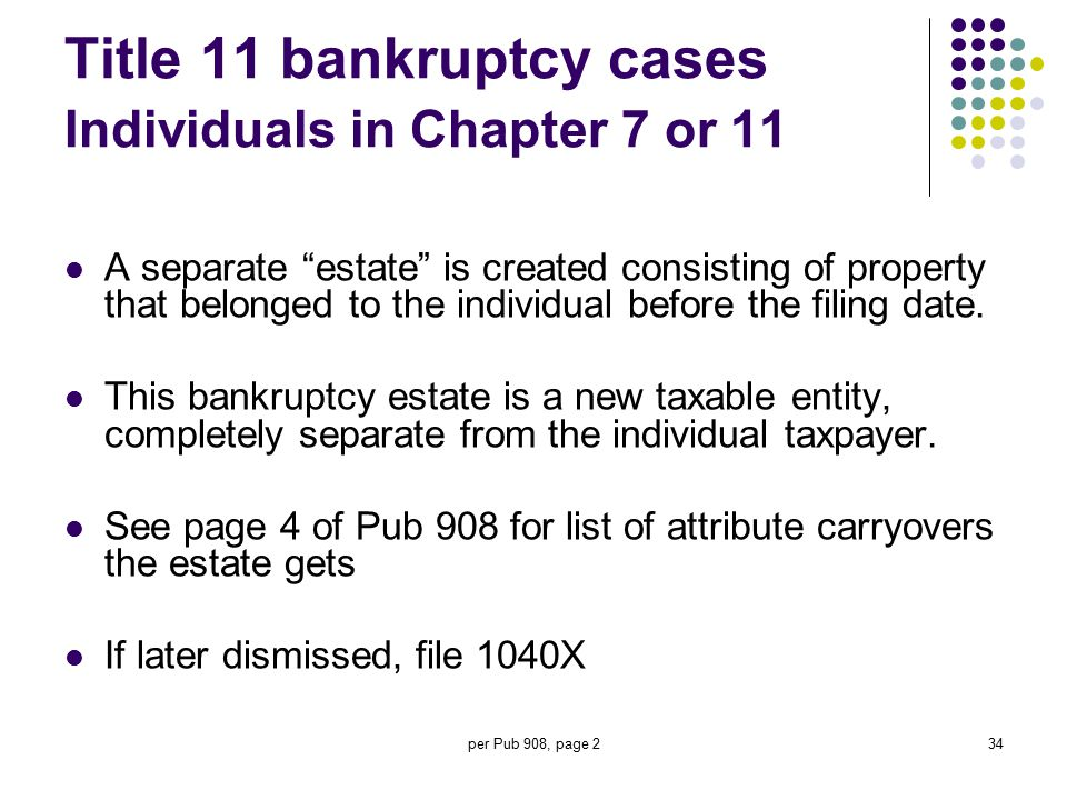 Title 11 bankruptcy cases Individuals in Chapter 7 or 11