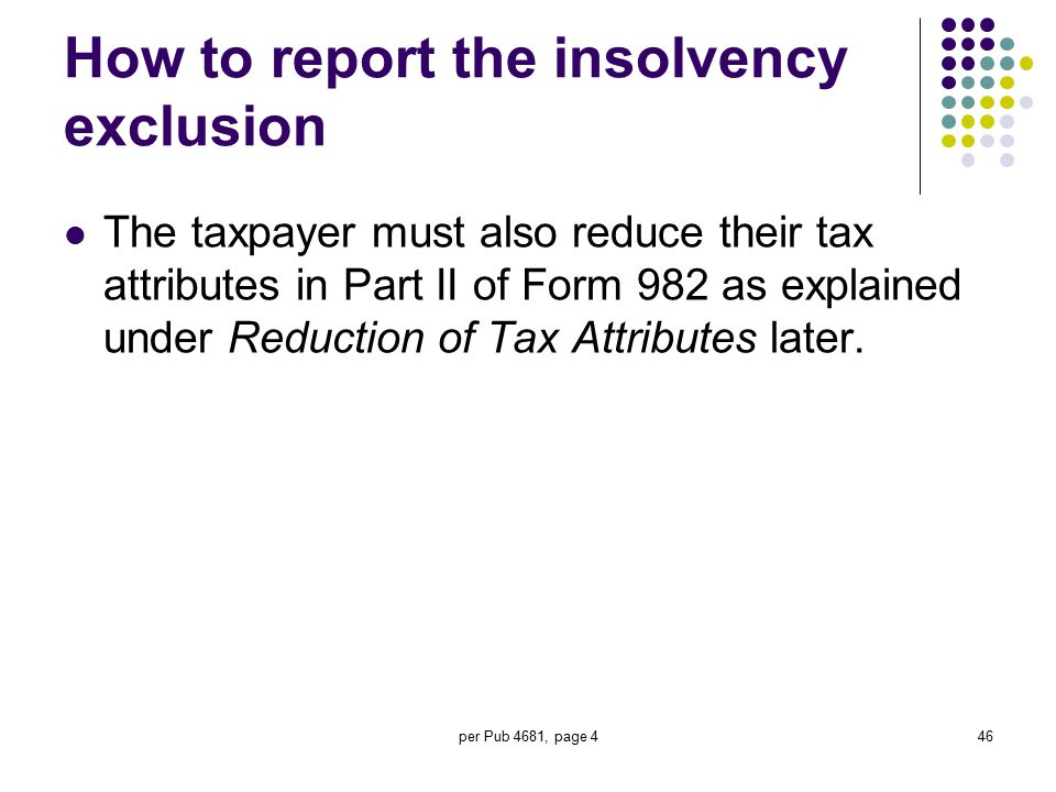 How to report the insolvency exclusion