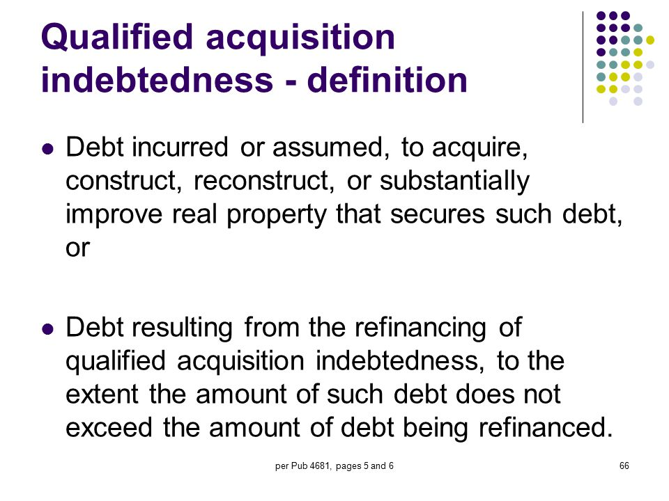 Qualified acquisition indebtedness - definition