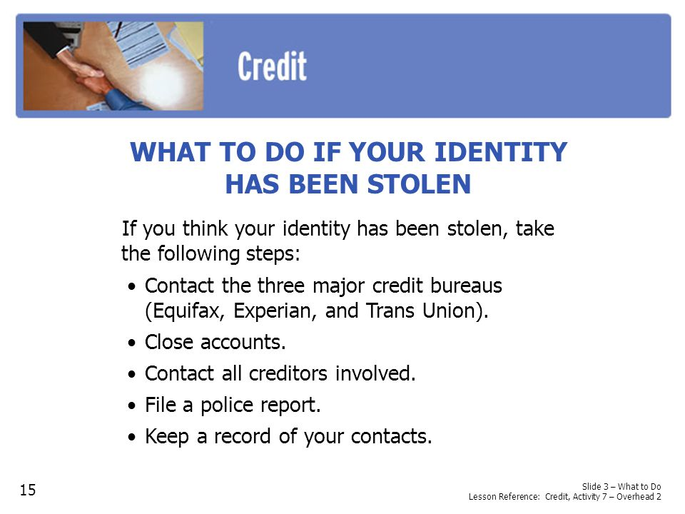 WHAT TO DO IF YOUR IDENTITY