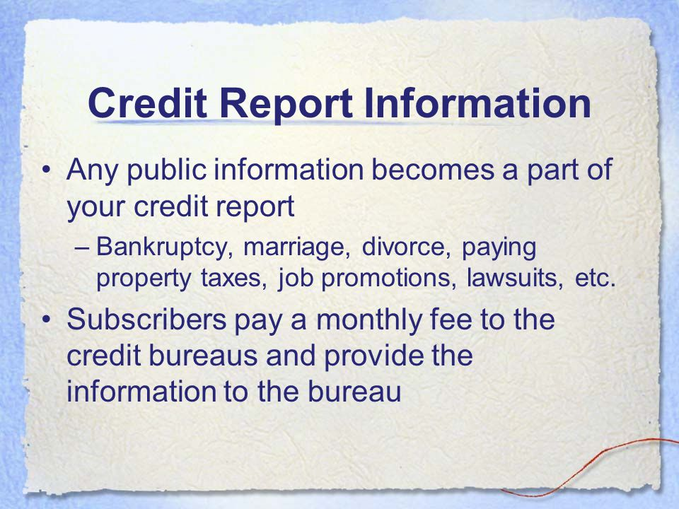 Credit Report Information