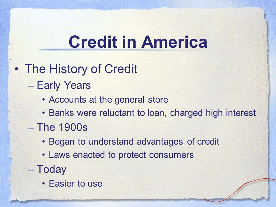 Credit in America The History of Credit Early Years The 1900s Today