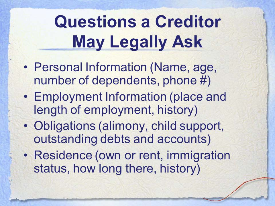 Questions a Creditor May Legally Ask