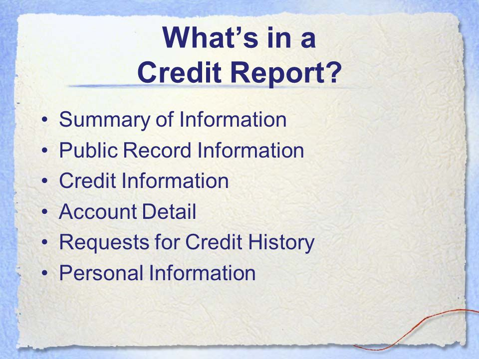 What's in a Credit Report
