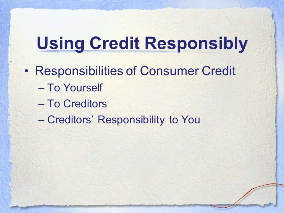 Using Credit Responsibly
