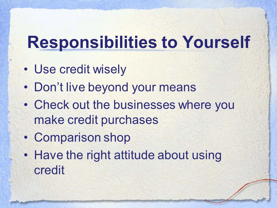 Responsibilities to Yourself